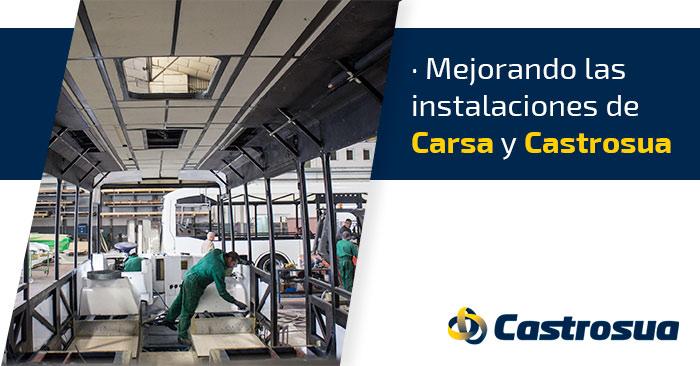 Mejora de las instalaciones en Carsa Castrosua